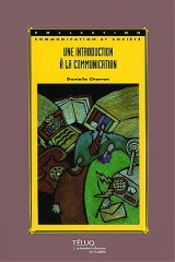 Une introduction à la communication, 3e édition