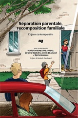 Séparation parentale, recomposition familiale