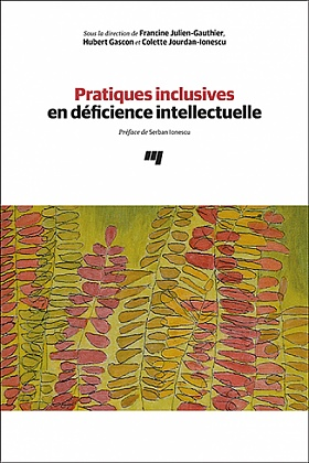 Pratiques inclusives en déficience intellectuelle